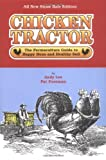 Chicken Tractor: The Permaculture Guide to Happy Hens and Healthy Soil