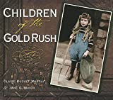 Children of the Gold Rush, Murphy, Claire Rudolf