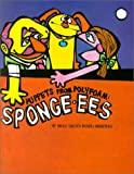 cover of Puppets From Polyfoam : Sponge-ees