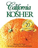California Kosher: Contemporary and Traditional Jewish Cuisine