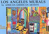 Los Angeles Murals by African-American Artists A Book of Postcards