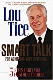 Buy Smart Talk for Achieving Your Potential: 5 Steps to Get You from Here to There from Amazon