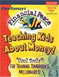 "Financial Peace Jr.: Teaching Kids About Money! : ""Cool Tools"" for Training Tomorrow"