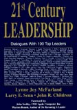 Buy 21st Century Leadership: Dialogues With 100 Top Leaders from Amazon