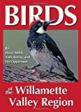 Birds of the Willamette Valley (Regional Bird Books)