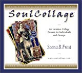 SoulCollage: An Intuitive Collage Process for Individuals and Groups