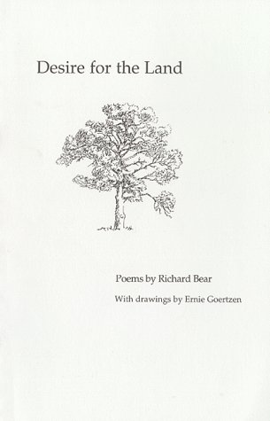 Desire for the Land: Poems, Richard Bear