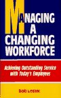 Managing a Changing Workforce