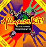 World of Money Allowance Kit!: A Hands-On Money Management System Exclusively for Kids!