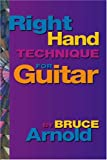 Right Hand Technique for the Guitar Volume One
