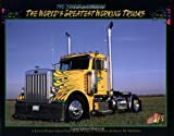 Everything California State Prisons Book: The Best of California: The World's Greatest Working Trucks