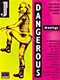 Dangerous Drawings: Interviews With Comix &#038; Graphix Artists