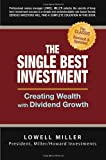 The Single Best Investment by Lowell Miller