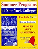Summer Programs at New York Colleges for Kids 8-18: 1998-1999