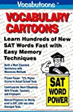 Vocabulary Cartoons: Building an Educated Vocabulary With Visual Mnemonics (SAT Word Power)
