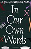 In Our Own Words (Anthology)