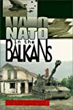 NATO in the Balkans : Voices of Opposition by Ramsey Clark (Editor)