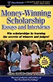 Money-Winning Scholarship Essays and Interviews
