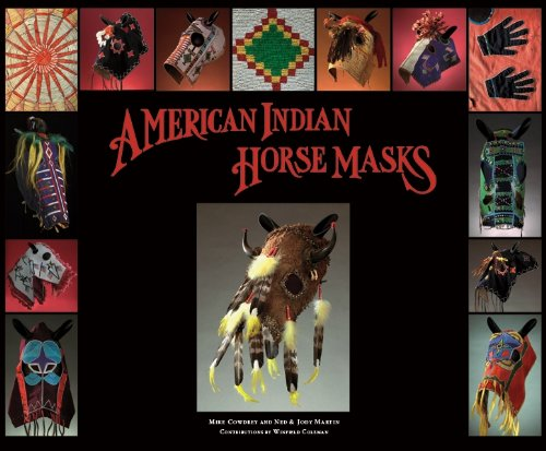 American Indian Horse Masks, Ned and Jody Martin; Mike Cowdrey