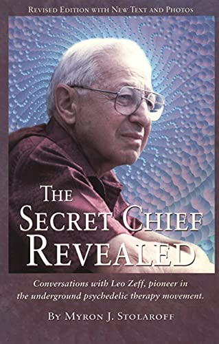 The Secret Chief Revealed, Myron J. Stolaroff