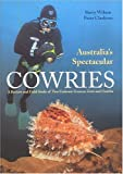 Australia's Spectacular Cowries: A Review and Field Study of Two Endemic Genera--Zoila and Umbilia