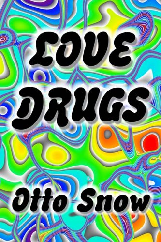 Love Drugs, Snow, Otto