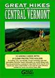 Great Hikes in Central Vermont