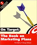 Buy On Target : The Book on Marketing Plans from Amazon
