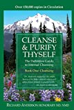 Cleanse and Purify Thyself, Book One : The Cleanse