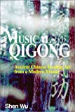 Musical Qigong: Ancient Chinese Healing Art from a Modern Master