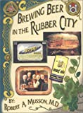 Brewing Beer in The Rubber City