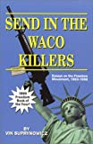 Send In The Waco Killers