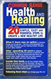 Common Sense Health and Healing