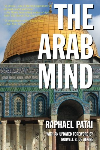The Arab Mind, by Patai, Raphael