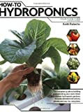 How-To Hydroponics, Fourth Edition by Keith Roberto (Paperback  - August 2003)
