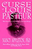 The Curse of Louis Pasteur