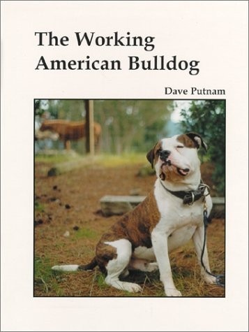 Order The Working American Bulldog by Dave Putnam