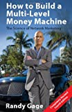 Buy How to Build a Multi-Level Money Machine from Amazon