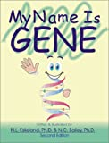 My Name Is Gene, Second Edition