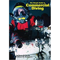 The Simple Guide to Commerical Diving