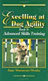 Excelling at Dog Agility: Advanced Skills Training