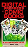 Digital Prepress for Comics Books