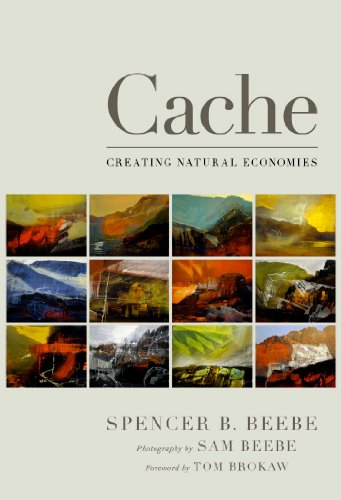 Cache: Creating Natural Economies, Spencer Beebe