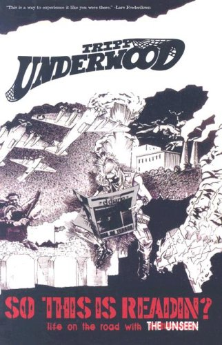 So This Is Readin?: Life on the Road with the Unseen, Tripp, Underwood