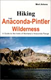 Hiking the Anaconda-Pintler Wilderness