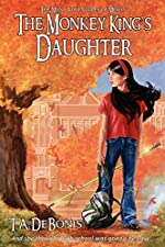 The Monkey King's Daughter by T. A. DeBonis