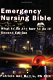 Emergency Nursing Bible by Patricia Ann Bemis