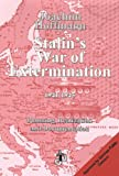 Stalin's War of Extermination 1941-1945: Planning, Realization and Documentation