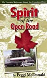 Spirit of the Open Road The Essential Reference Guide for Canadian RVers