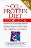The Oil Protein Diet Cookbook